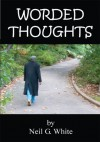 Worded Thoughts - Neil White