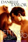 Letting Go - Danielle Taylor