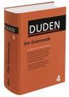 Der Duden in 12 Bänden, Band 4: Die Grammatik - Dudenredaktion, Peter Gallmann, Cathrine Fabricius-Hansen
