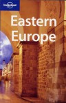 Lonely Planet Eastern Europe - Tom Masters