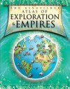 Kingfisher Atlas of Exploration & Empires (Kingfisher Atlas Series) - Simon Adams, Mark Bergin