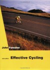 Effective Cycling - John Forester