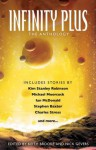 Infinity Plus: The Anthology - Keith Brooke, Nick Gevers