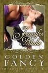 Golden Fancy (Love and Adventure Collection) - Jennifer Blake