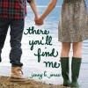 There You'll Find Me (Audio) - Jenny B. Jones, Jeannie Stith