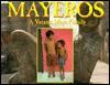 Mayeros: A Yucatec Maya Family - George Ancona
