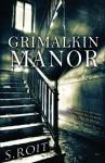 Grimalkin Manor - Sherry Roit