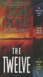 The Twelve (Turtleback School & Library Binding Edition) - Justin Cronin