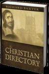 A Christian Directory - Richard Baxter, J.I. Packer