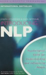 Introducing NLP: Neuro-Linguistic Programming - Joseph O'Connor, John Seymour