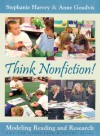 Think Nonfiction! (VHS): Modeling, Reading, and Research - Stephanie Harvey, Anne Goudvis