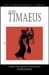 Plato: Timaeus (Focus Philosophical Library) - Plato, Peter Kalkavage