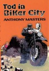 Tod in Biker City - Anthony Masters, Harriet Buckley