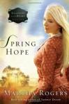 Spring Hope - Martha Rogers