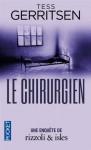 Le Chirurgien (Jane Rizzoli & Maura Isles, #1) - Tess Gerritsen