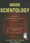 Inside Scientology: The Story of America's Most Secretive Religion - Janet Reitman, Stephen Hoye