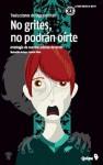 No grites no podrán oírte - Olga Drennen, Patricio Oliver