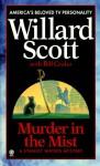 Murder in the Mist - Willard Scott, Bill Crider