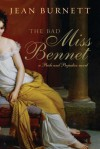 The Bad Miss Bennet: A Pride and Prejudice Novel - Jean Burnett