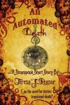 An Automated Death (Steampunk) - Teresa J. Reasor