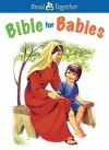 Bible for Babies - Laura Derico, Vera Kennedy Gohman, P. Karch
