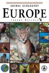 Animal Geography: Europe - Joanne Mattern, Perfection Learning Corporation