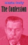 Confession - Maxim Gorky, Rose Strunsky