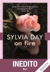 On fire (Italian Edition) - Sylvia Day