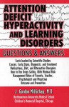 Attention Deficit Hyperactivity And Learning Disorders: Questions And Answers - J. Gordon Millichap