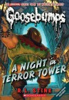 A Night In Terror Tower (Classic Goosebumps, #12) (Goosebumps, #27) - R.L. Stine