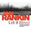 Let It Bleed - Ian Rankin, Bill Paterson