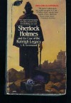 Sherlock Holmes and the Case of the Raleigh Legacy - L.B. Greenwood, Pamela Greenwood