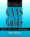 Wiley Practitioner's Guide to GAAS 99 for Windows, Student Guide: Covering all SASs, SSAEs, SSARSs, and Interpretations - D.R. Carmichael, Guy