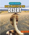 How to Survive in the Desert - Angela Royston