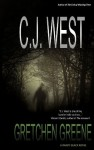 Gretchen Greene (Randy Black Series) - C.J. West