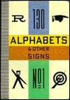 ALPHABETS AND OTHER SIGNS - Julian Rothenstein