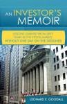 An Investor's Memoir - Leonard E. Goodall