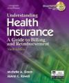 Understanding Health Insurance - Michelle A. Green, Jo Ann C. Rowell