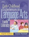 Early Childhood Experiences in Language Arts: Early Literacy - Jeanne M. Machado
