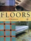 The Complete Book of Floors - Alan Berman, Berman