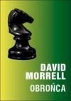 Obrońca - David Morrell