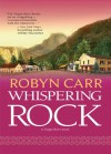 Whispering Rock (A Virgin River Novel - Book 3) - Robyn Carr
