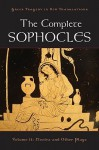 The Complete Sophocles, Volume II: Electra and Other Plays - Peter K. Burian, Alan Shapiro