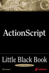 ActionScript Little Black Book - Bill Sanders