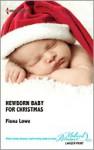Newborn Baby For Christmas - Fiona Lowe