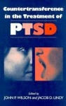 Countertransference in the Treatment of PTSD - John P. Wilson, Jacob D. Lindy