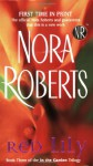 Red Lily: Book Three of the in the Garden Trilogy - Nora Roberts