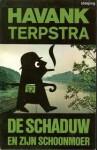 De Schaduw en zijn schoonmoer - Havank, Pieter Terpstra