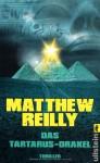 Das Tartarus Orakel - Matthew Reilly