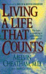 Living a Life That Counts - Melvin L. Cheatham, Mark Cutshall
